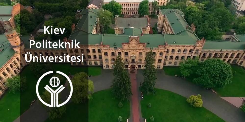 Kiev Politeknik Üniversitesi Hakkında Herşey / Essay – Ödev – Tez – Makale – Çeviri – Niyet Mektubu Yaptırma